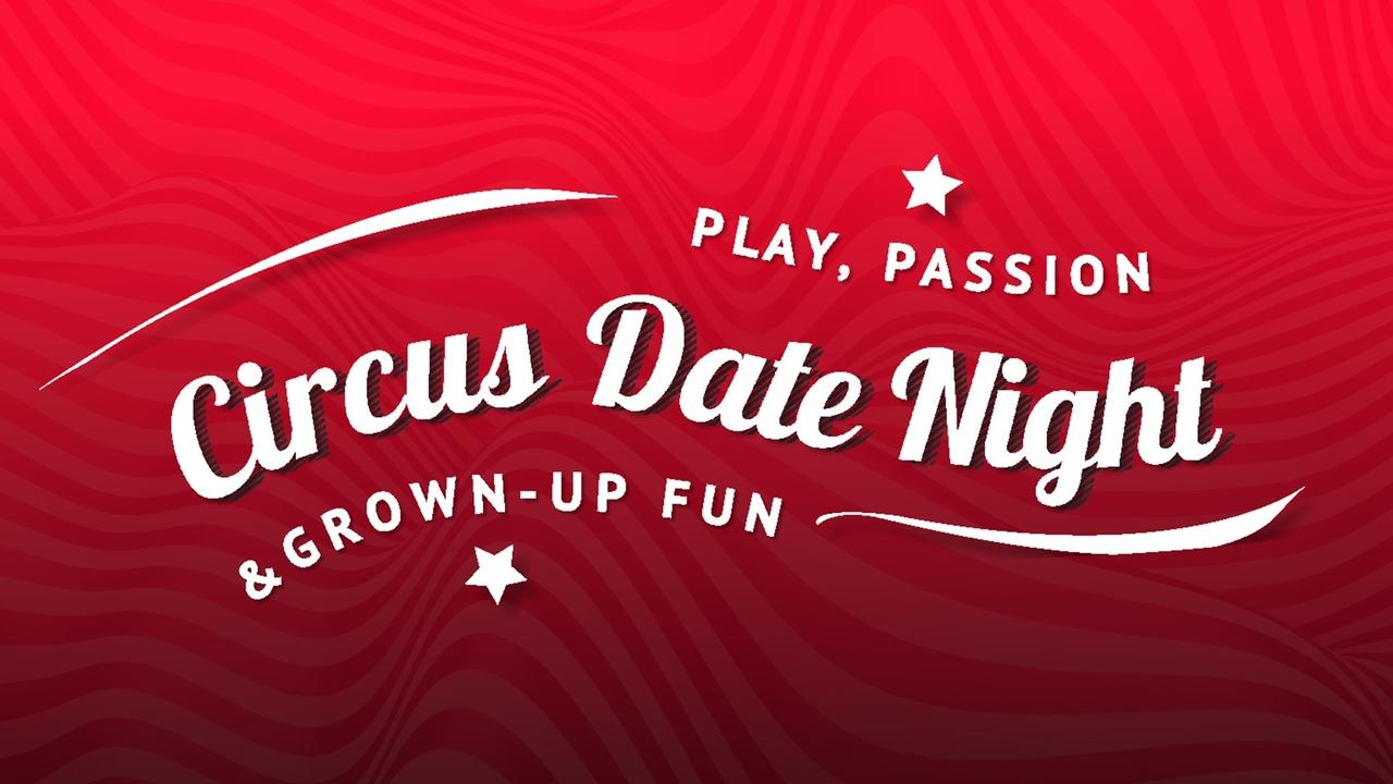8utjiyogsdqkzw3luvyv title circus date night v1