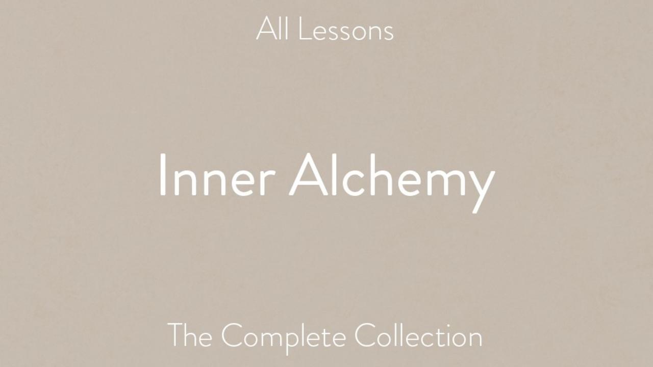 Fk7ud96aqmuwxoulndyx inner alchemy   all lessons
