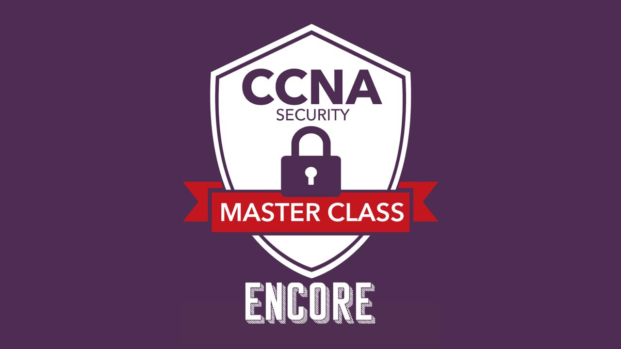 X8joihplrjcphwt5lqgf ccna security masterclass encore wide