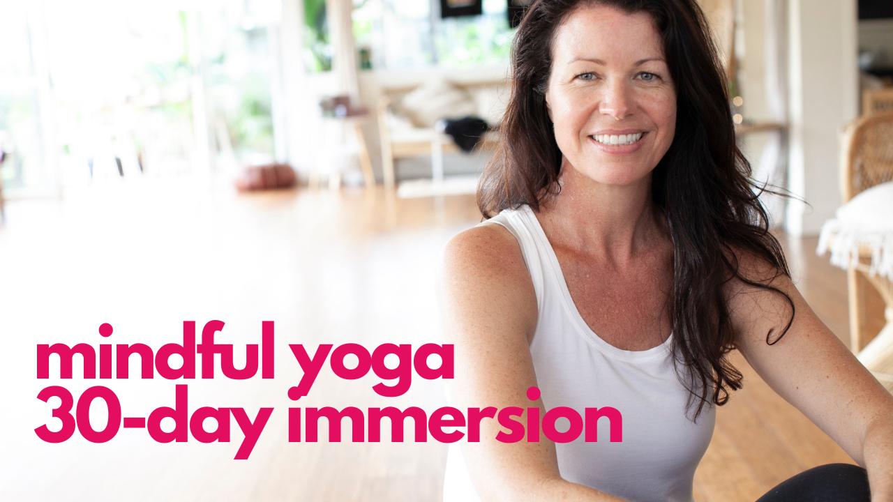 4ahd3h2esko4gxtir11o mindful yoga 30 day immersion