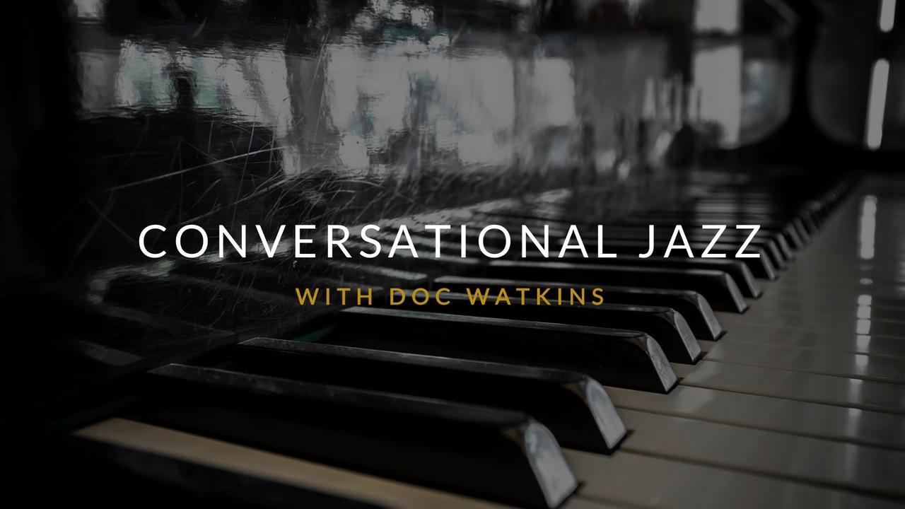 1v9whbb7qppjokhqyjg3 conversational jazz course