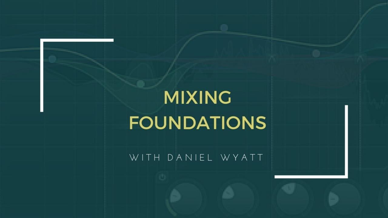 Jujqajixr1ijbzpxw8fw online course   mixing foundations