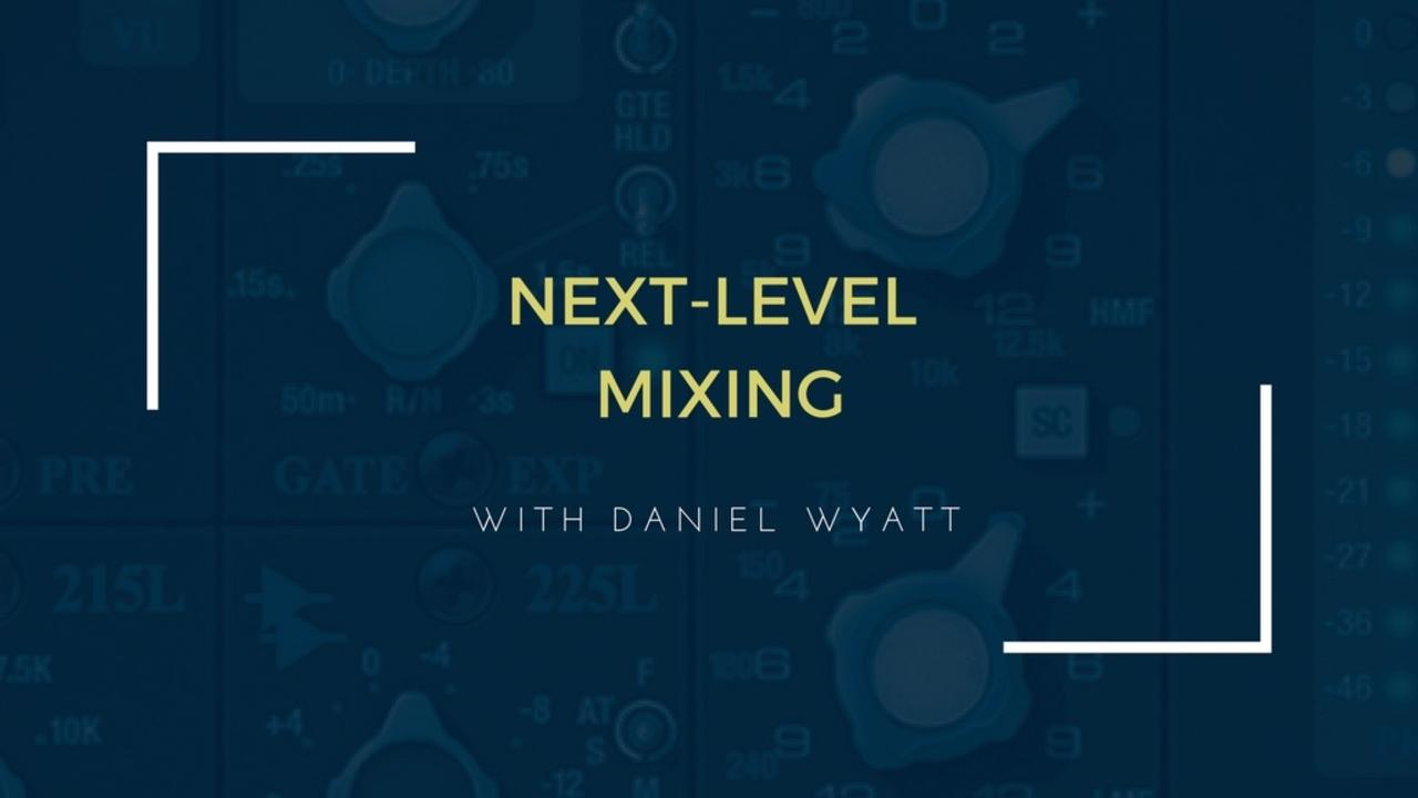 Ohns8oxasiogp19bsy9v online course   next level mixing