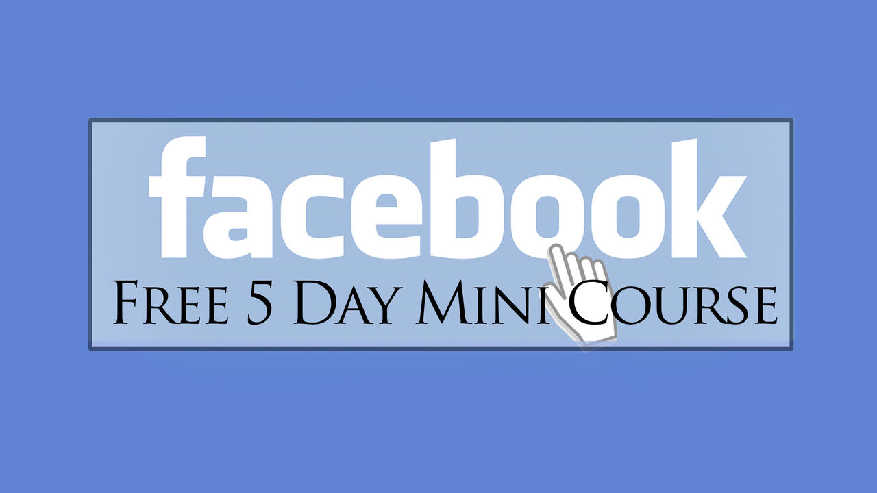 33snjrcbq0uogaymkjmg facebook   free 5 day mini course