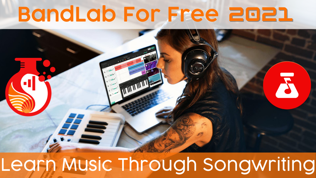 Iwkozqrisc62blqjne3l bandlab for free learn music through songwriting 2021 1280x720 updated 1