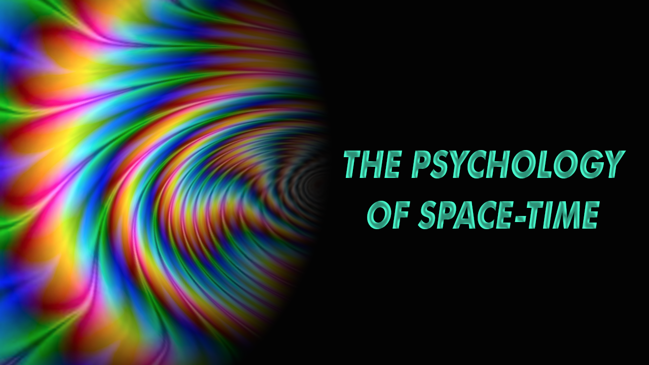 4ht0veasmmojpo4fax1w psychology of space time thumbnail 1