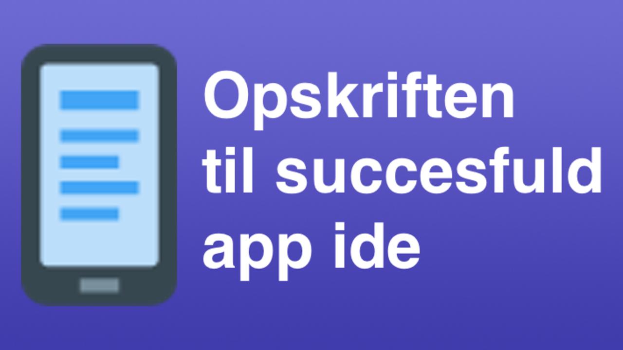 Yv2yotcmsoue2wo68qkg app ide succes opskriften4