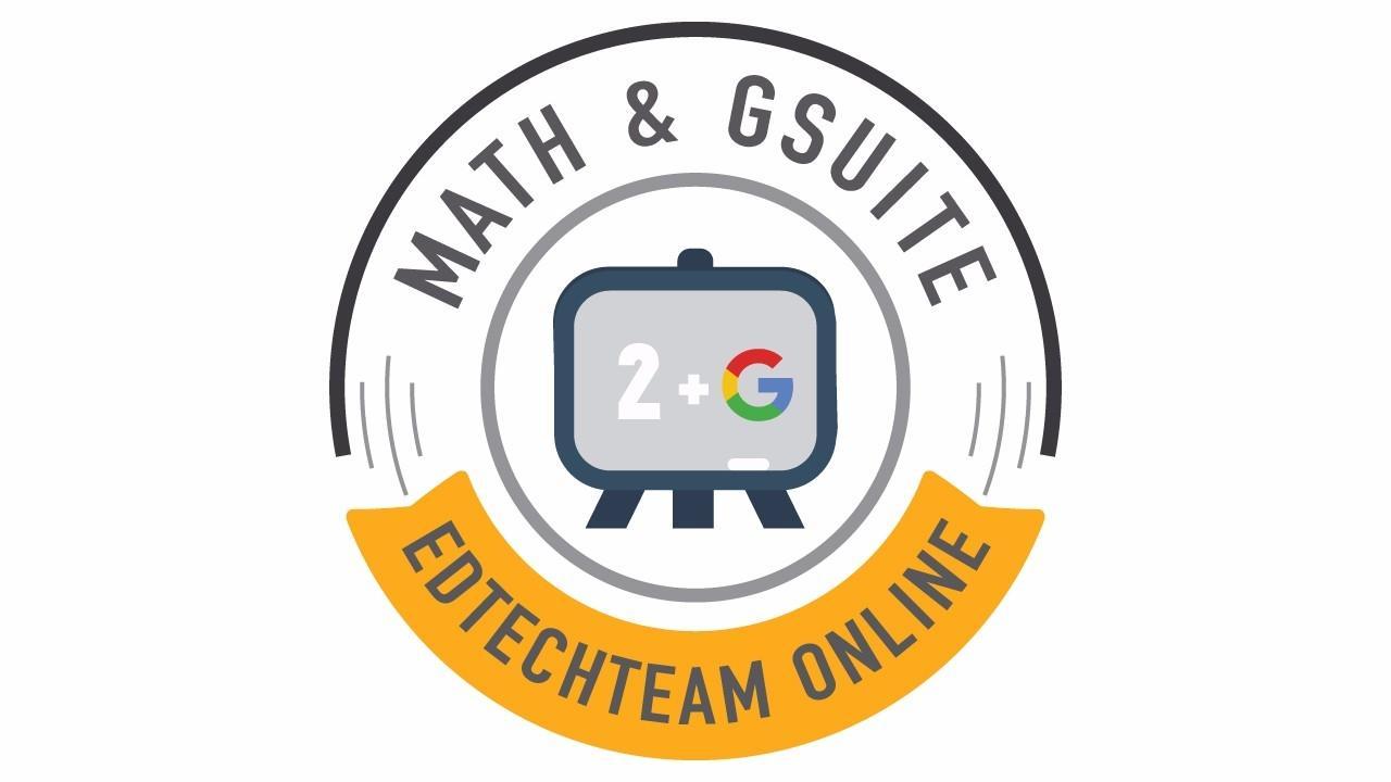 EdTechTeam Online Math and GSuite
