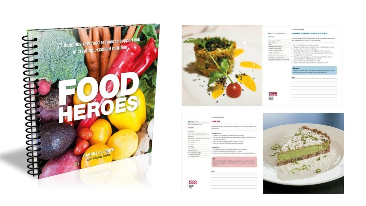 Food heroes ebook 77 delicious nutritious raw food recipes food heroes ebook forumfinder Choice Image