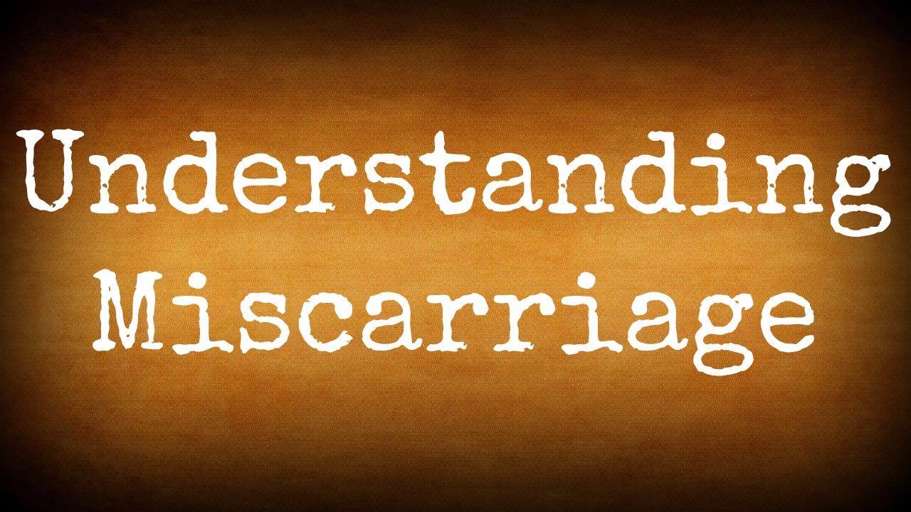 E2cbaaxpqrajtgwksdlt gradient 11 understanding miscarriage