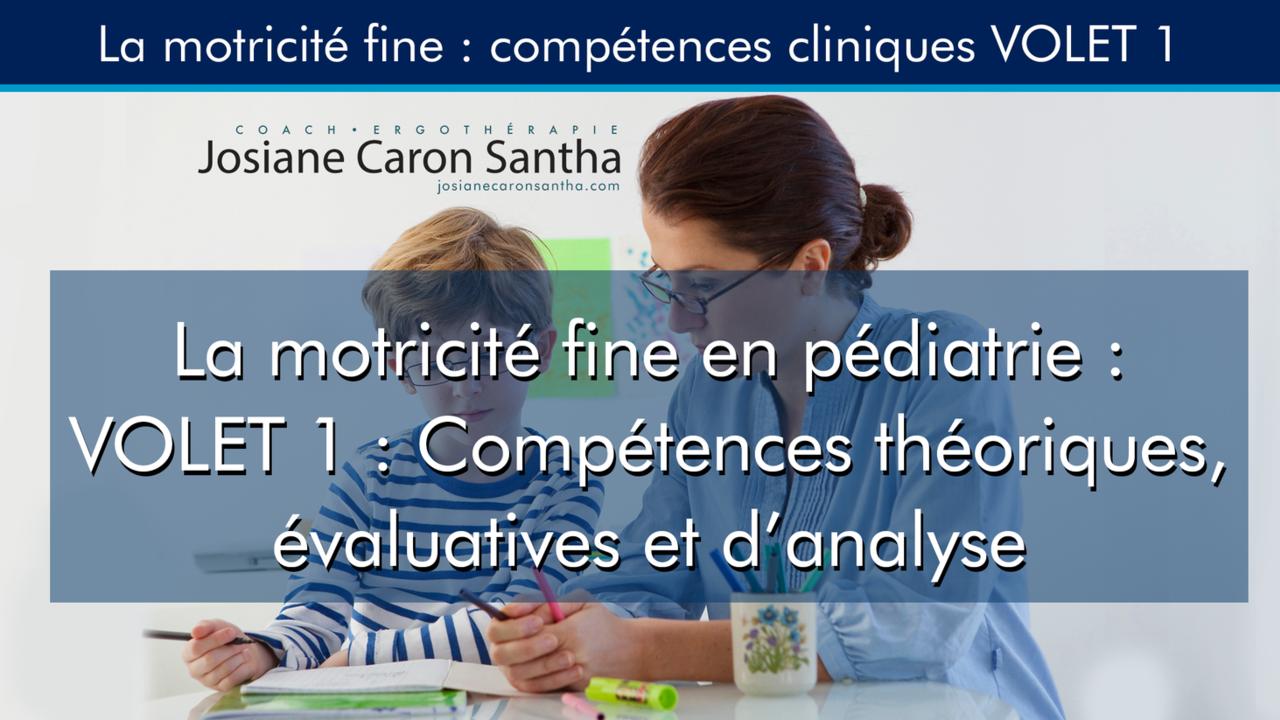 J5flwg9grpsfl1vcudqs la motricite fine en pediatrie volet 1 competences theoriques evaluatives et d analyse