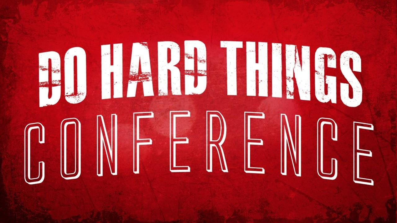 Srw8znvuqvermcea2t4c do hard things conference1