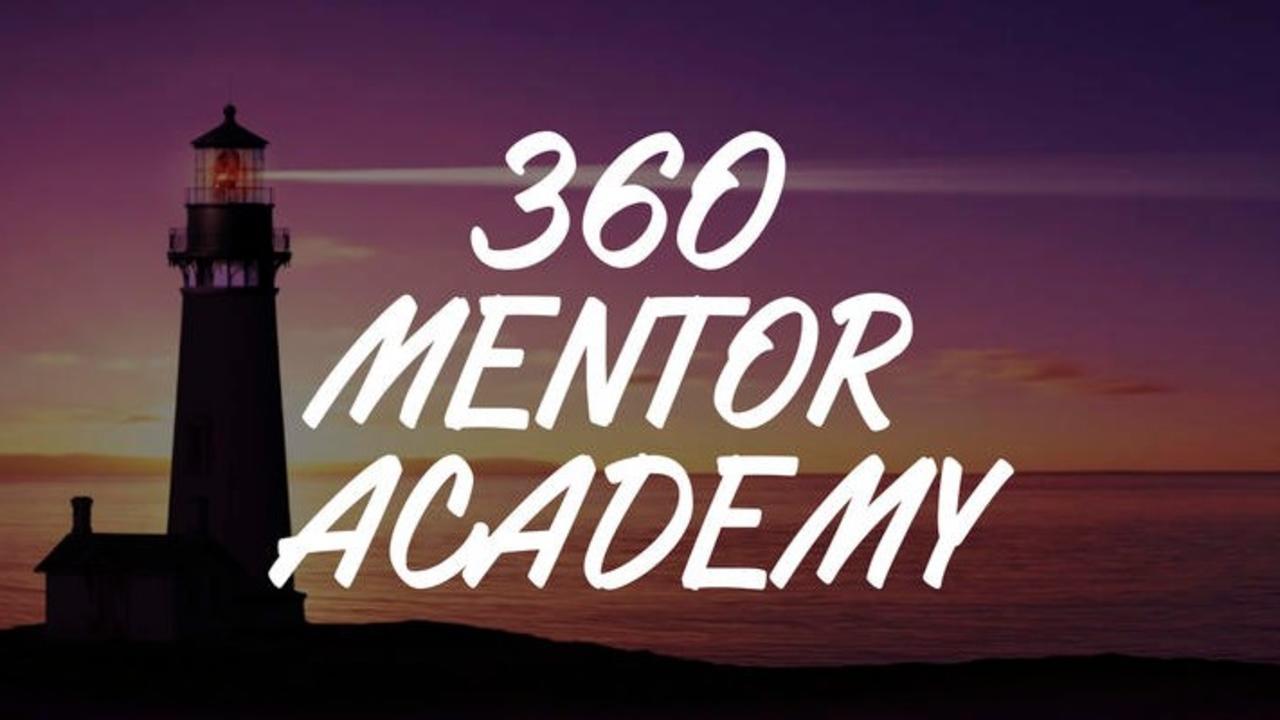 Mf9ykmdtzinmrsnmrosf 360 mentor academy