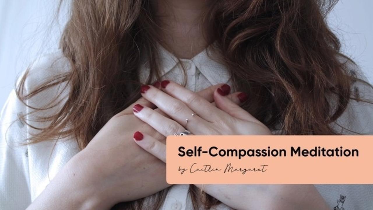 Yuhjljctti4jsa1e6lud self compassion meditation