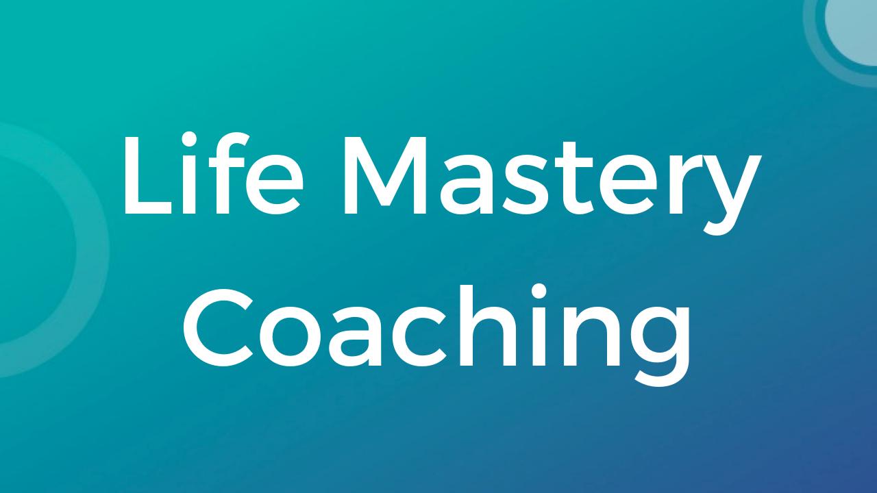 Twmg9uaetl6v14ooav9x life mastery coaching