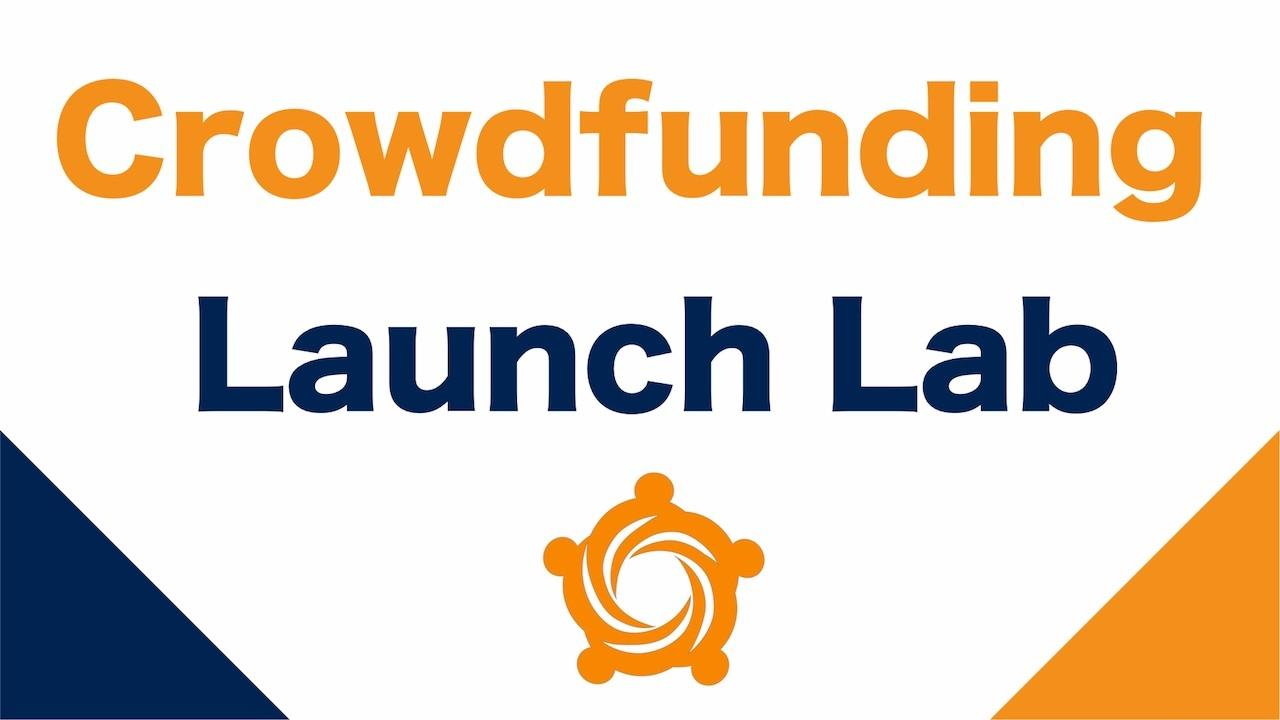 Xto0jefrhkvtjewwcfca crowdfunding launch lab