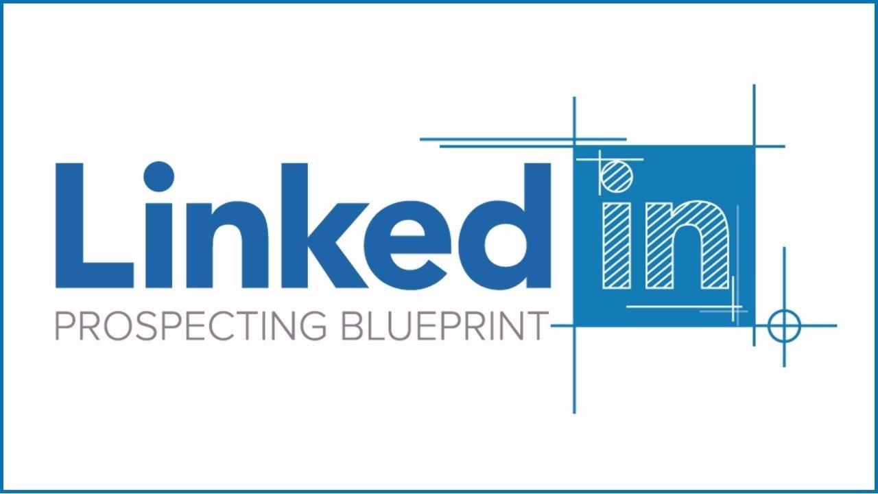 Linkedin prospecting blueprint are you looking for a way to recruit more high quality people into your network marketing business malvernweather Image collections