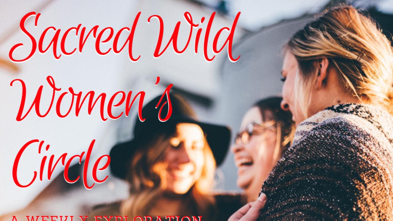 Fxc0p1uascqsx3nwazk9 sacred wild women s circle