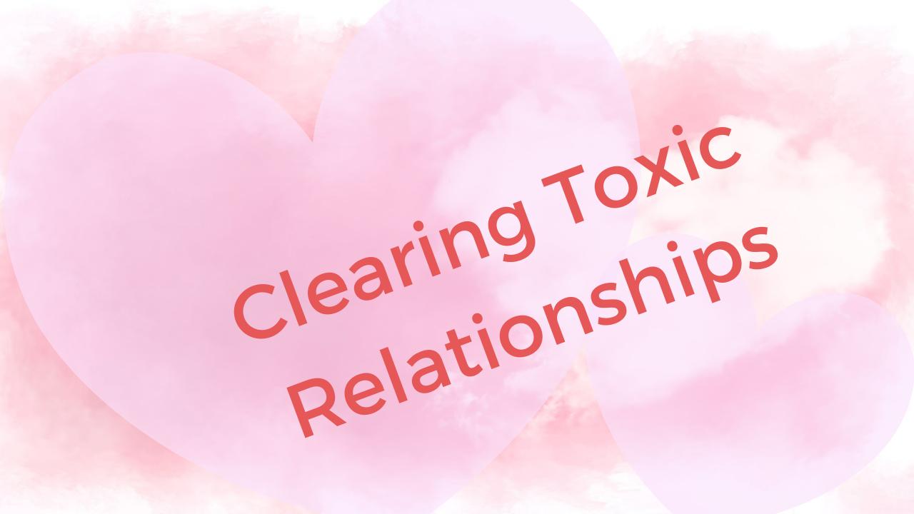 Xkyhgyjprnozff4qezor vdg clearing toxic relationships 2