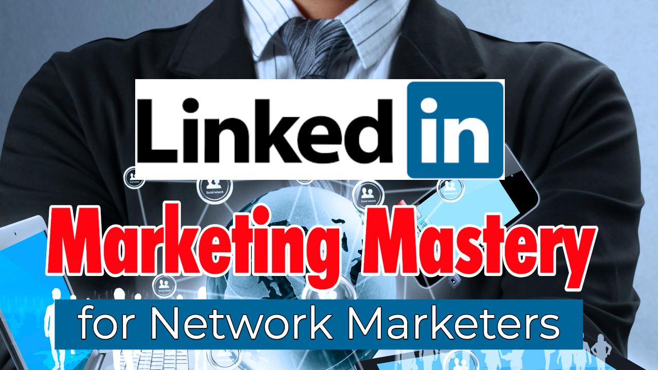 Ayruvrcwssoztwguudgs linkedin marketing mastery header