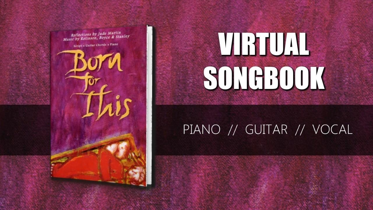 Born For This Virtual Songbook