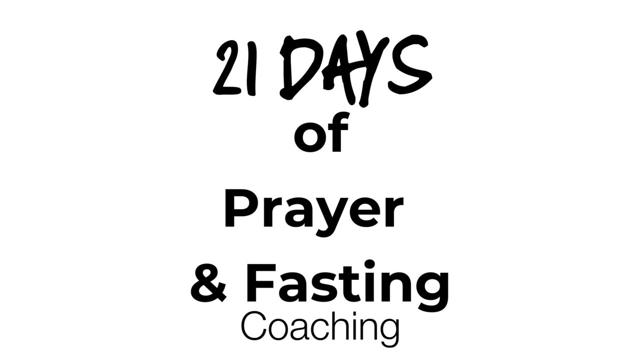 Temghzijtkezy6unjeqw 21 days of prayer fasting