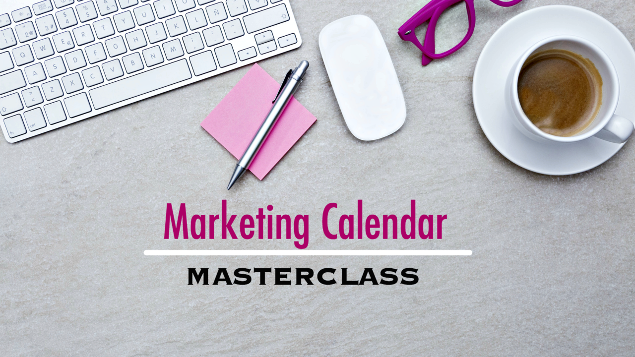 Dxcye9rurtusul5uhiwl marketing calendar masterclass