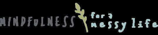 O0cptzhrsqidfh4nm4ri mindfulness for a messy life logo horizontal
