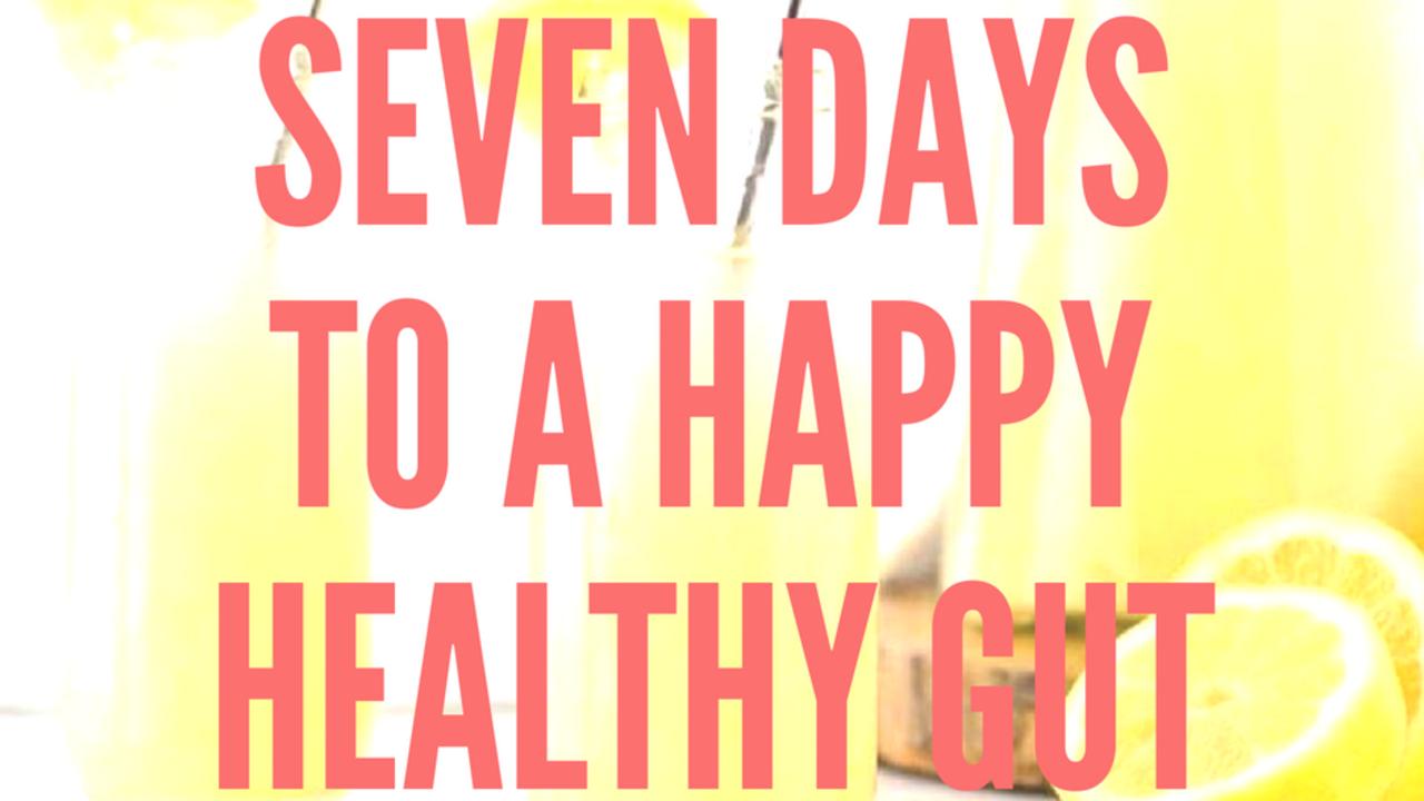 2igp2l2frteawxlcgzon seven daysto a happyhealthy gut