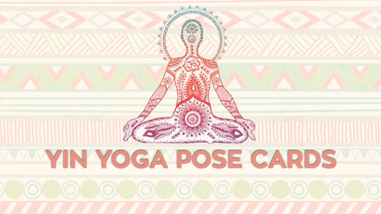 Yin Yoga Pose Cards