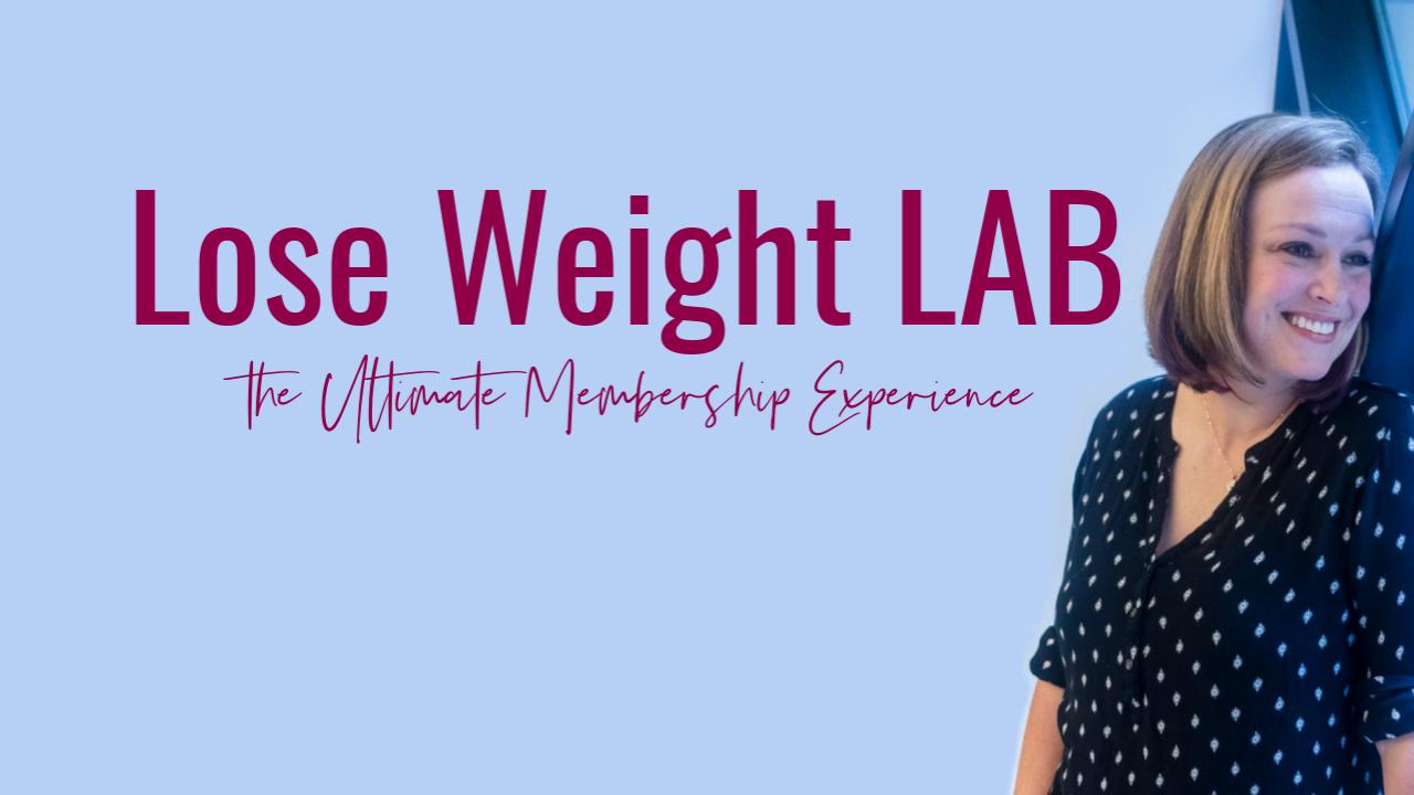 9wvjveqqxmwitkf0lm0a lose weight lab membership kajabi image