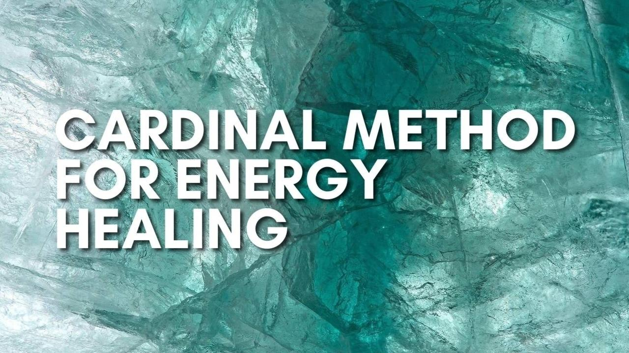 Okkhivcts0sjpl0jqrcm cardinal method for energy healing