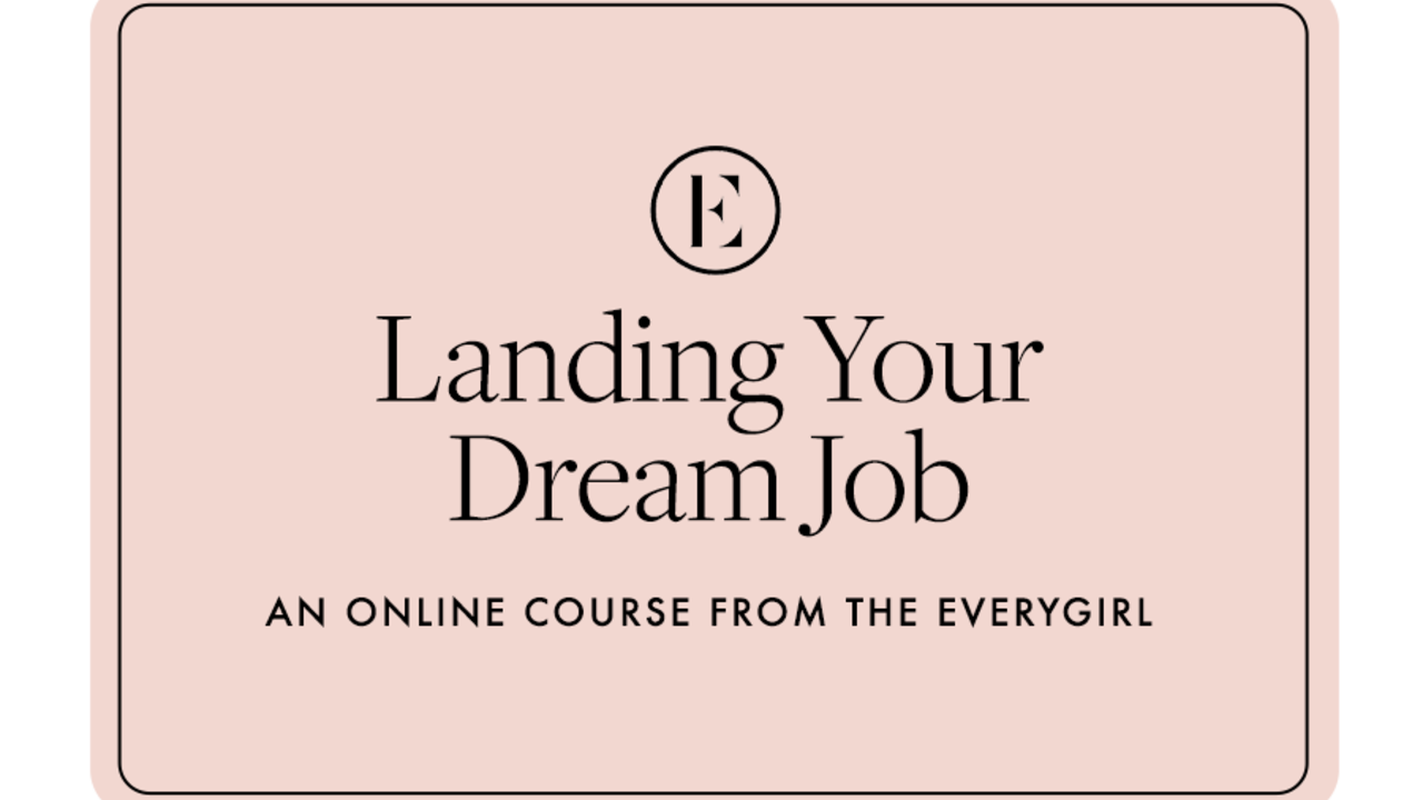 503i7wiasy2mx0wgphtm the everygirl courses gift card landing your dream job