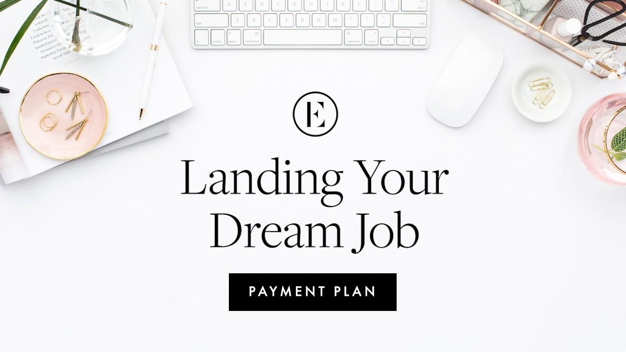 Gyr8maijsue7avvwysxk landing your dream job kajabi cover image for shop payment plan