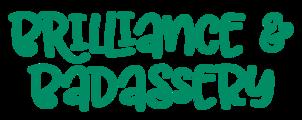 Ql7wjfdtaovwewdya8el brilliance badassery logo