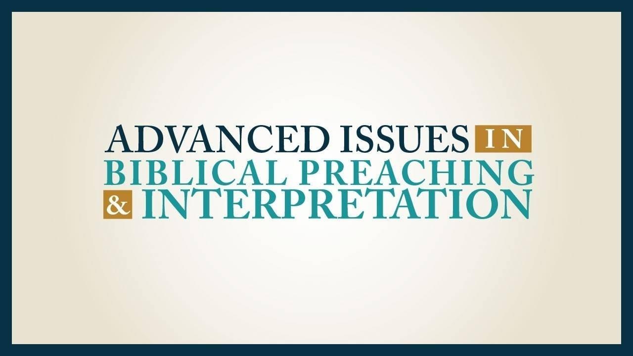 Uviqoezutgkbsfpqbpjr advanced issues in biblical preaching and interpretation