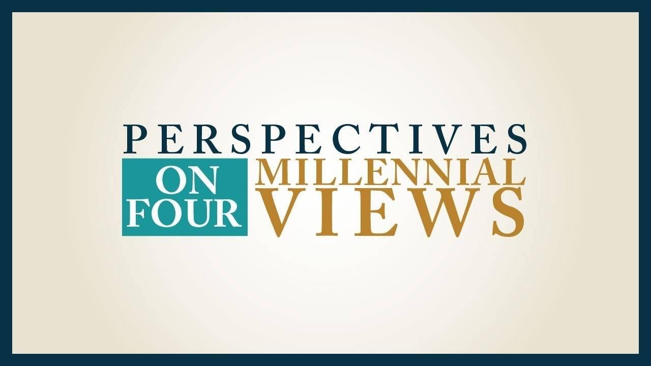 Amhgapccttcrg74rj6wq perspectives on four millennial views