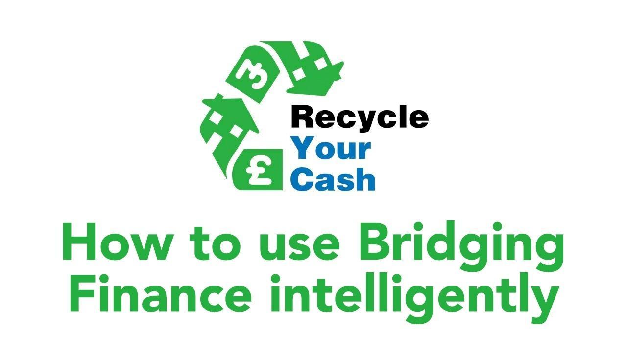 Tvkdo2nyt7svhnhyakyg how to use bridging finance intelligently