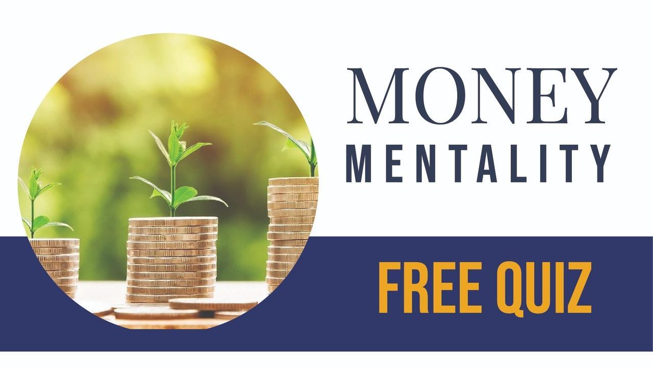 Mbsbaruwqwtyxxnooxrn money mentality free quiz
