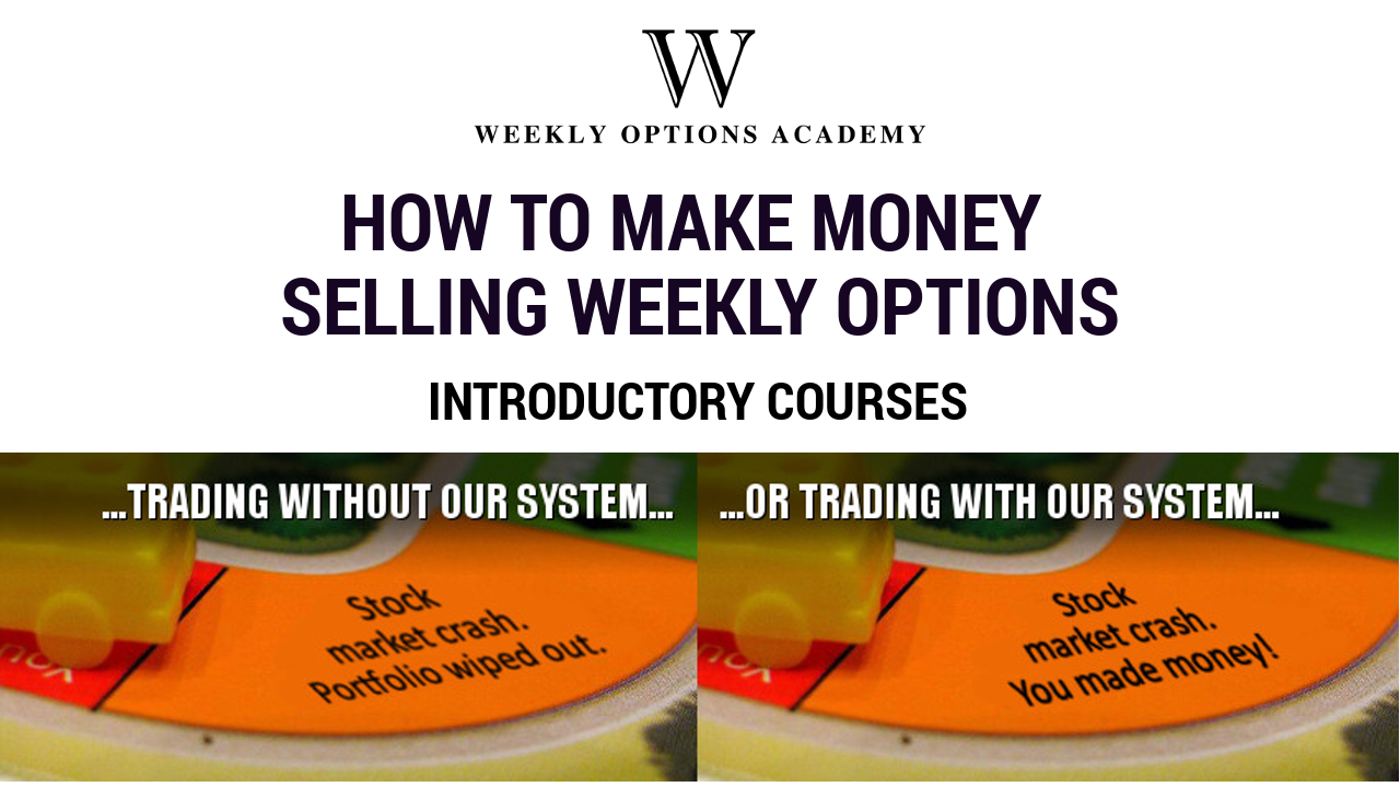 Weekly options trading system