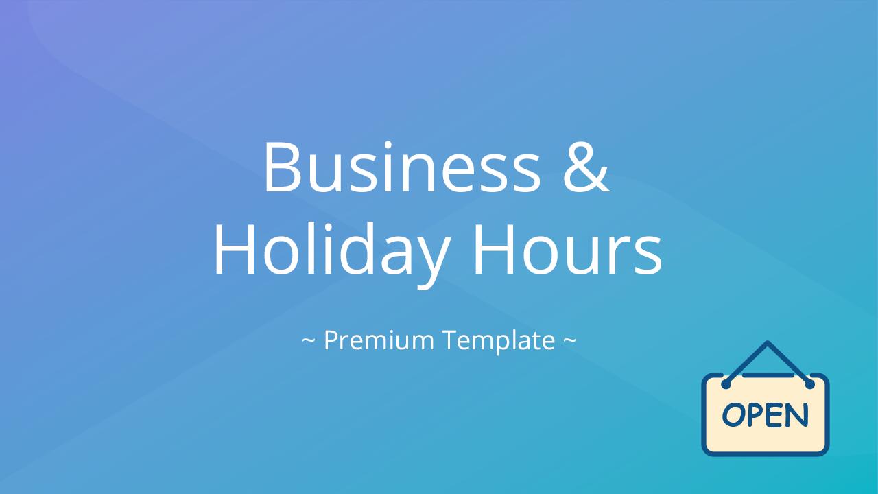 9xoqgcxsvl8indv2h7eg template business holiday hours