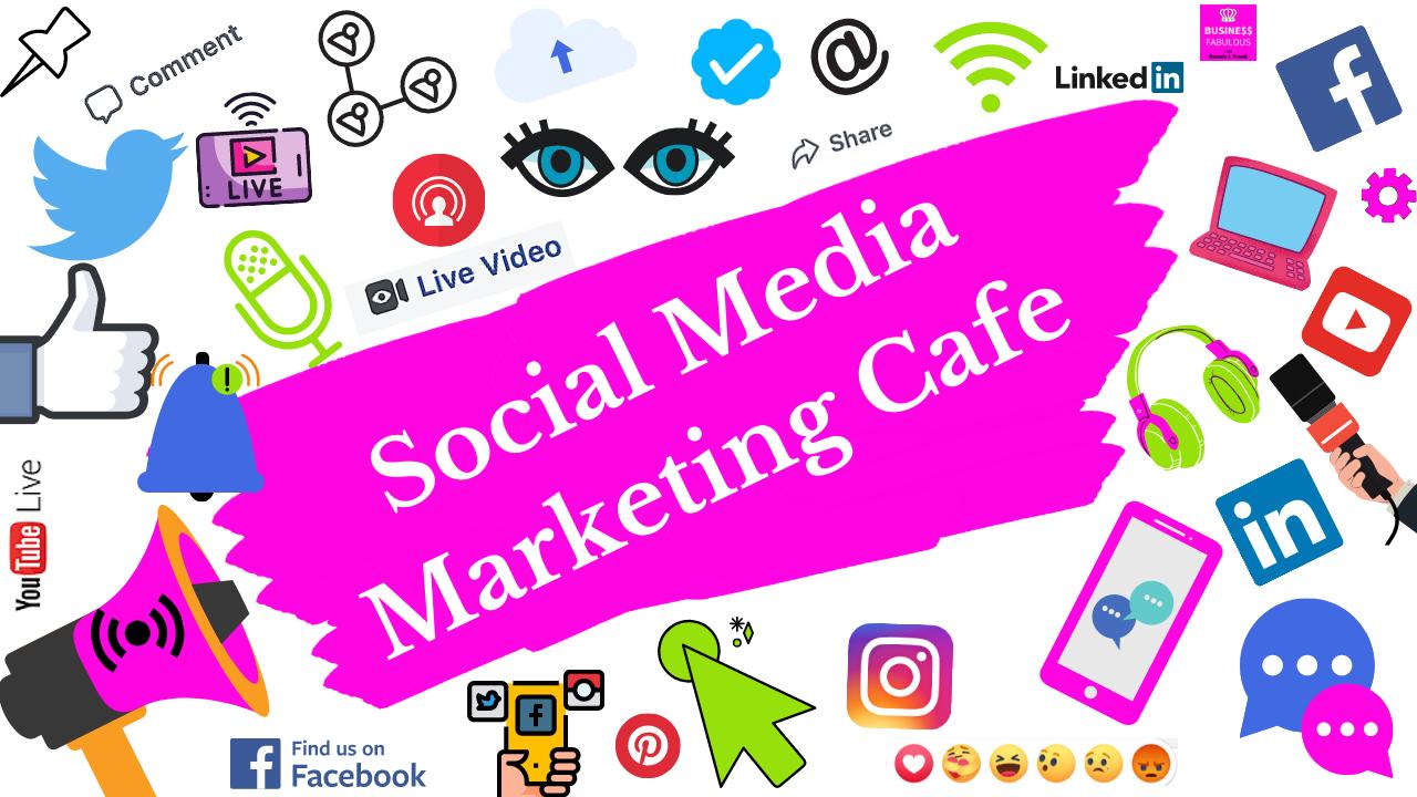 Yc3tf89jqsuovrdlsq6m social media marketing cafe 1