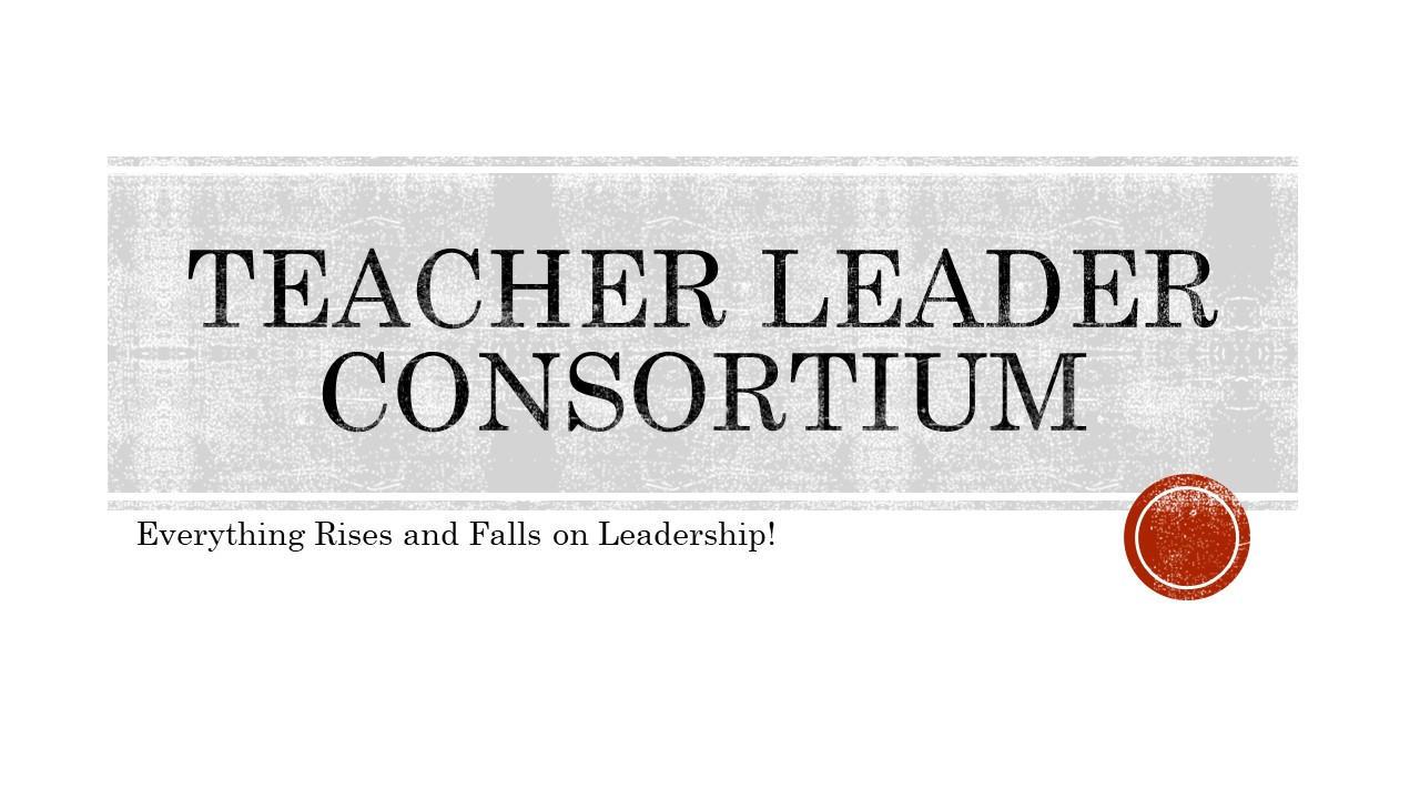 W2gaz2afra6d8fge95wb teacher leader consortium