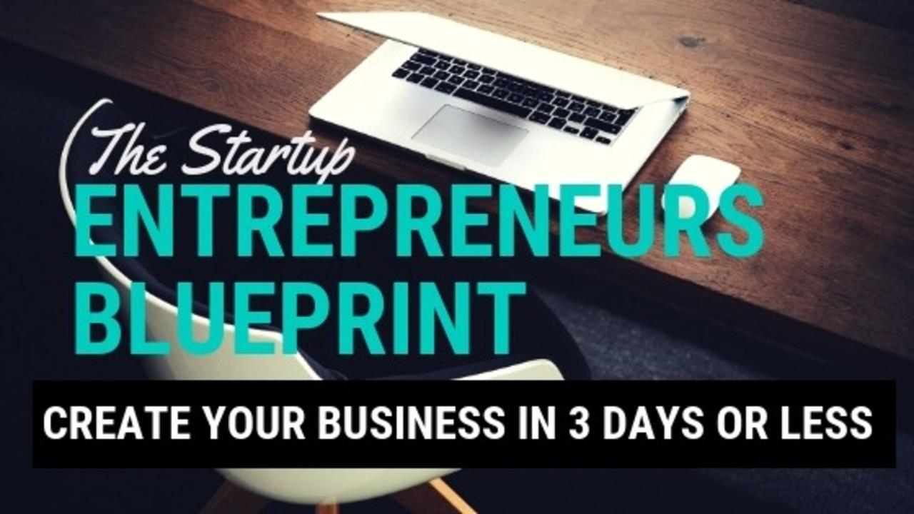 Doxuvvyptqkp8vpi8vuw the startup entrepreneurs blueprint