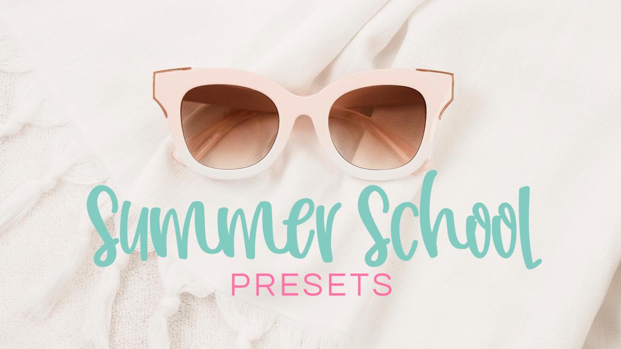 Dd0kg9lutbgh3nylvuju summer school presets kajabi