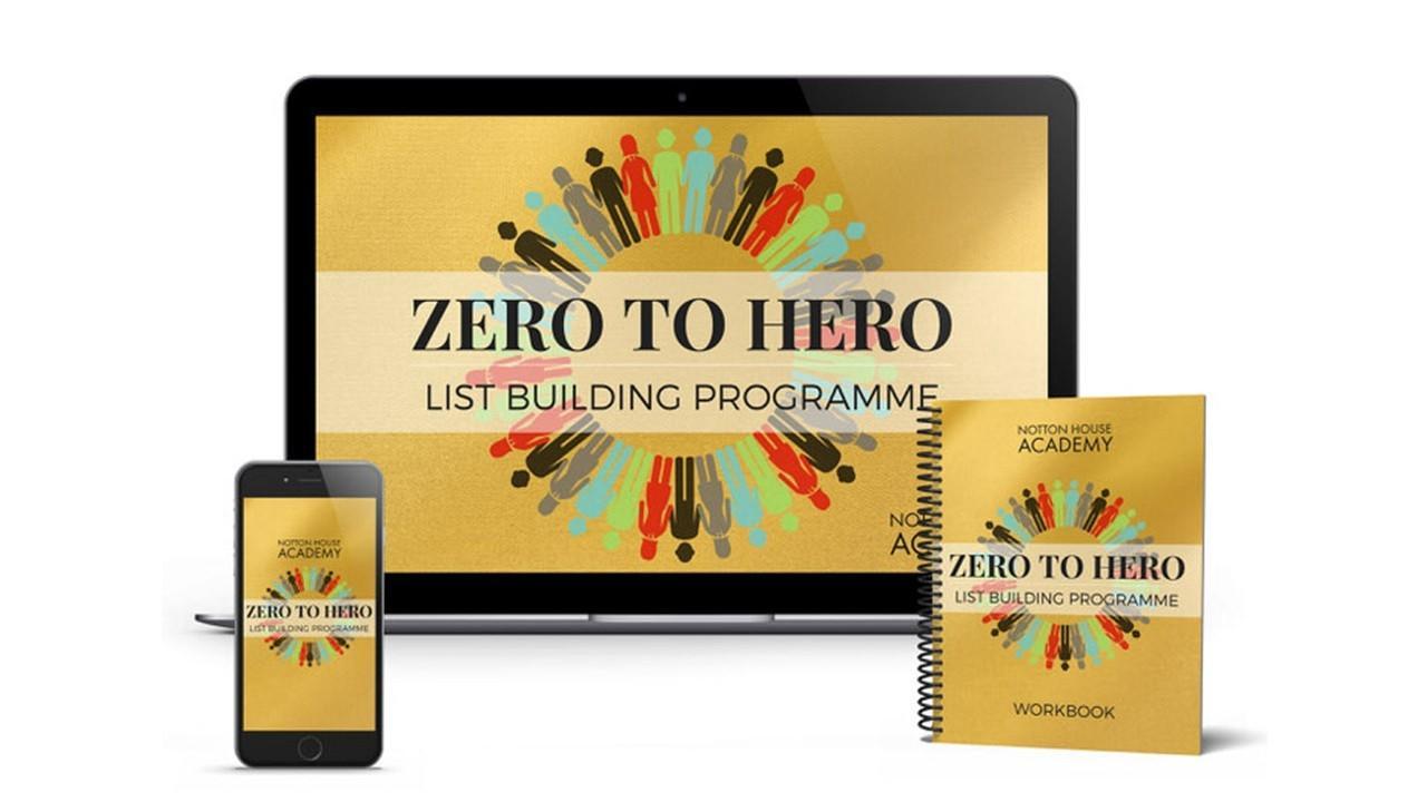 Ed8qfnwsqtyoauc6gxxp zero to hero list building program notton house academy