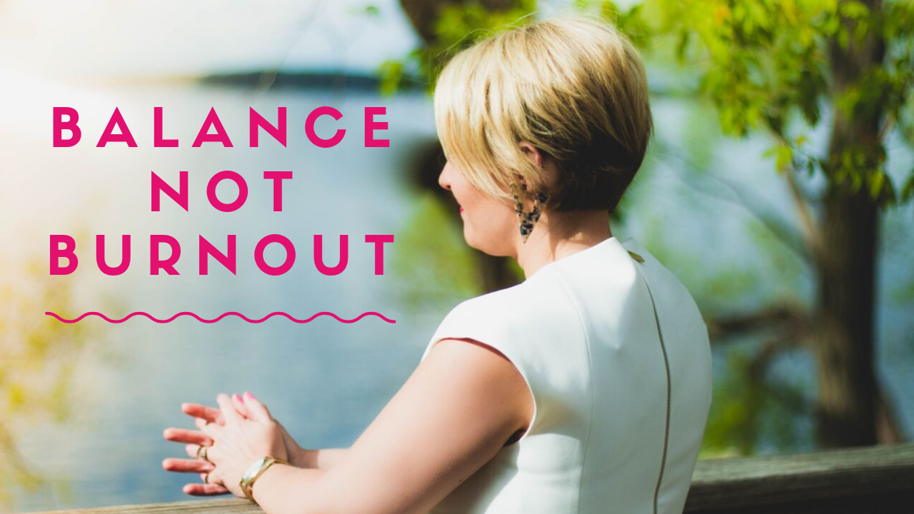 Slwvrzvltvwyiqbnmyqo balance not burnout