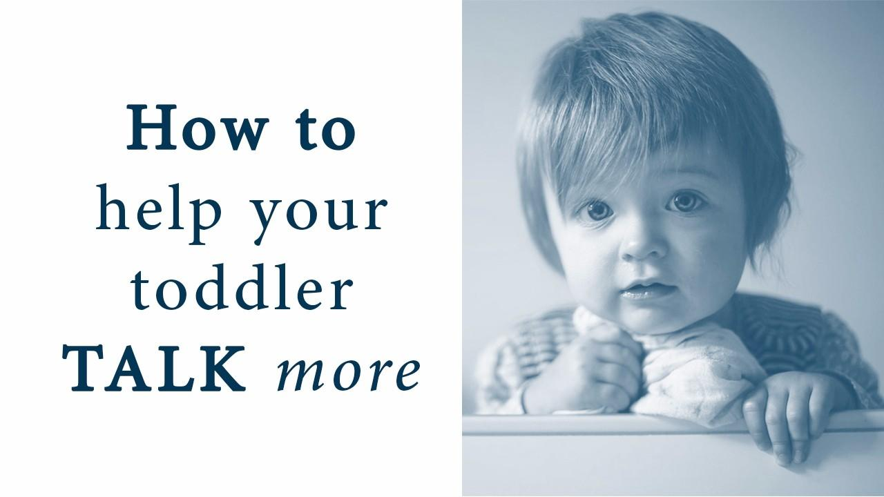 Oq6rwwrqrmmui7mtbskr how to help your toddler talk more thumbnail