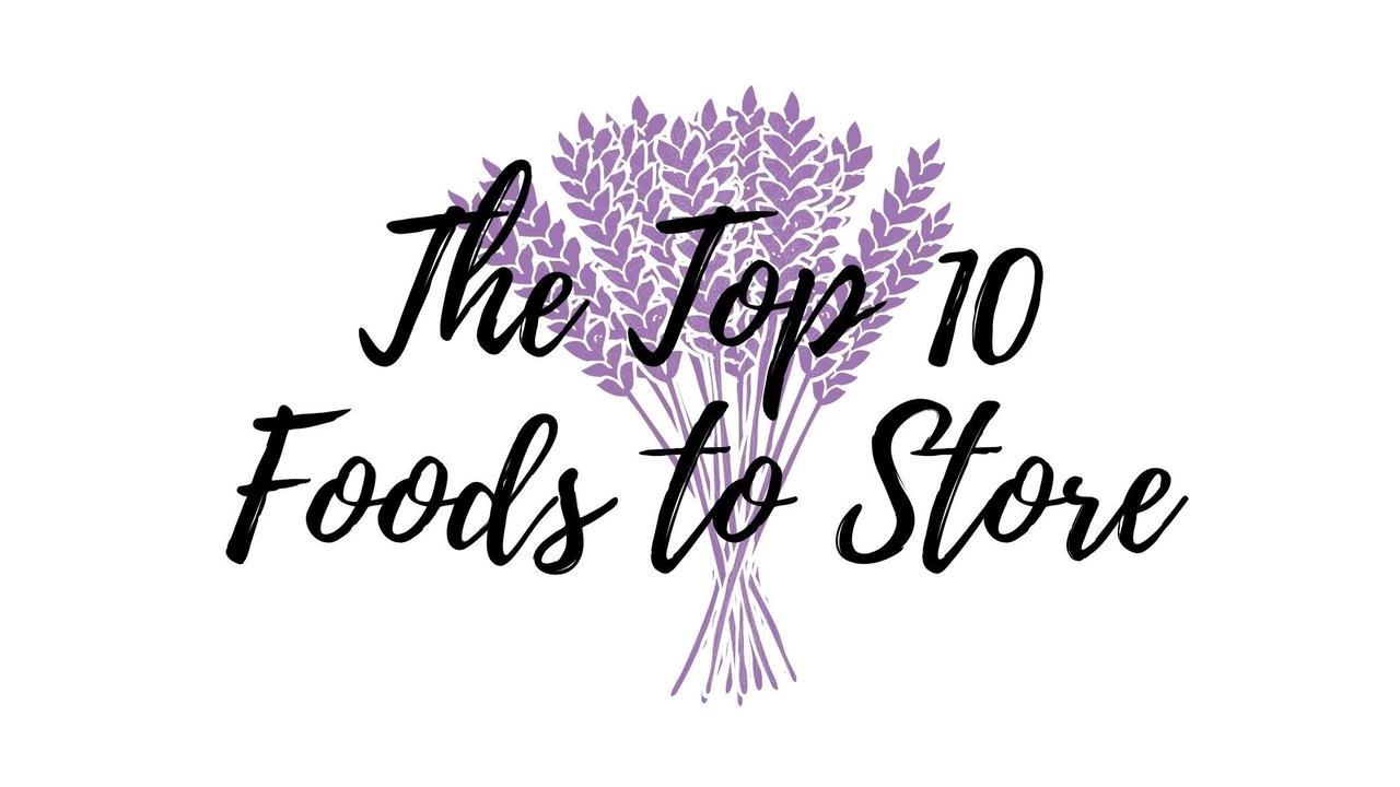 Iwylzikbsoibaxu7uv8c ib1qui8rcyxaw8qunjas the top 10 foods to store 1