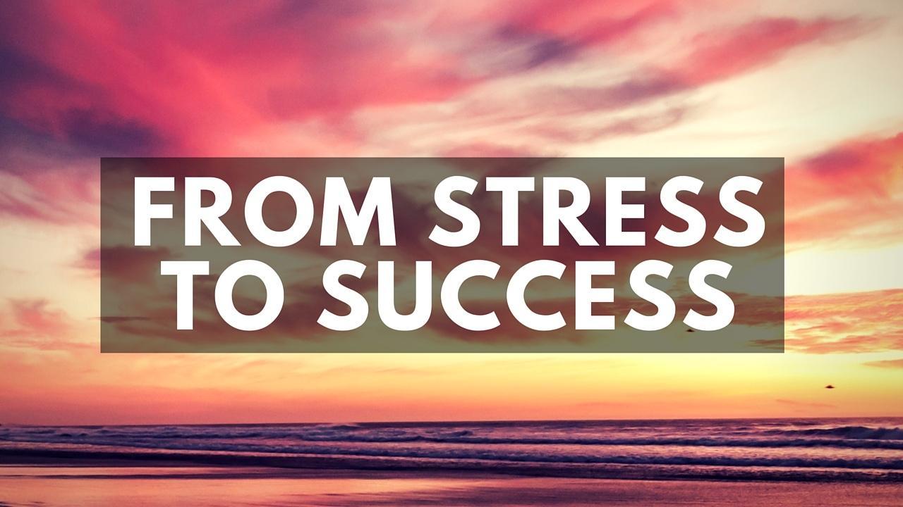 Ve8lxhpiqmjgaxz21i2v from stresstosuccess